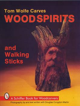 Tom Wolfe Carves Wood Spirits and Walking Sticks