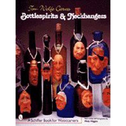 Tom Wolfe Carves Bottlespirits & Neckhangers
