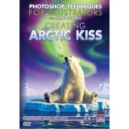 DVD - CREATING ARCTIC KISS With Jerry LoFaro
