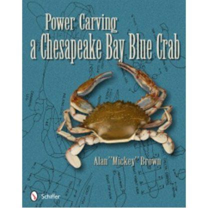 Power Carving a Chesapeake Bay Blue Crab