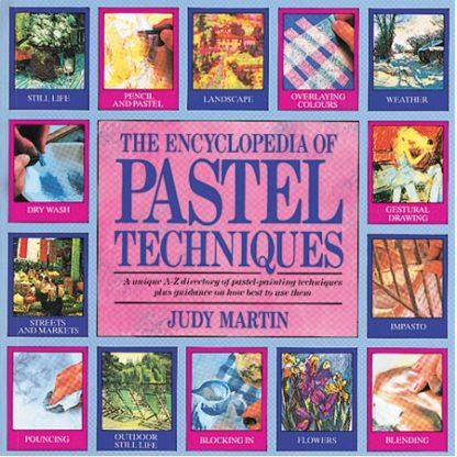 Encyclopedia of Pastel Techniques