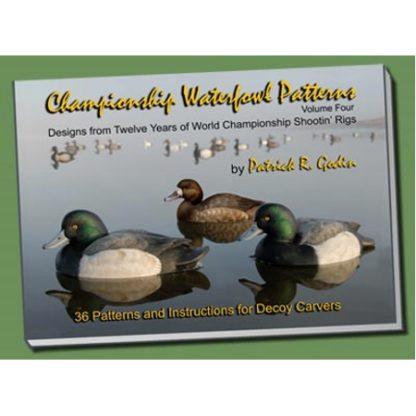 CHAMPIONSHIP WATERFOWL PATTERNS Vol. 4