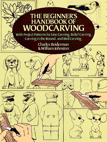 The Beginners Handbook of Woodcarving