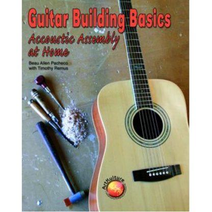 Guitar Building Basics