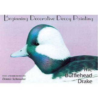 Beginning Decorative Decoy Painting - The Bufflehead Drake