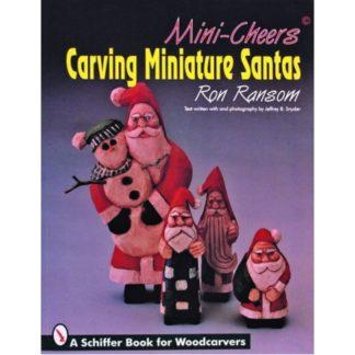 Mini-Cheers+ Carving Miniature Santas